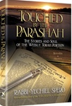 Touched by the Parashah: The Stories and Soul of the Weekly Torah Portion - Bereishis and Shemos