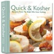 Quick & Kosher - Recipes From The Bride Who Knew Nothing