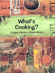 What's Cooking - A Unique Collection of Kosher Recipes